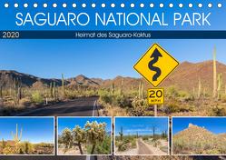 SAGUARO NATIONAL PARK Heimat des Saguaro-Kaktus (Tischkalender 2020 DIN A5 quer) von Viola,  Melanie