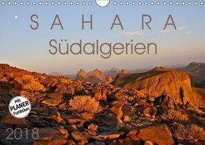 Sahara – Südalgerien (Wandkalender 2018 DIN A4 quer) von Rechberger,  Gabriele