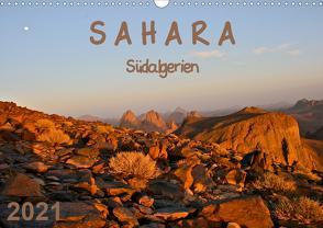 Sahara – Südalgerien (Wandkalender 2021 DIN A3 quer) von Berlin, Rechberger,  Gabriele