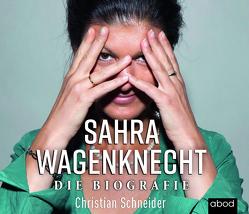 Sahra Wagenknecht von Berlinghof,  Ursula, Schneider,  Christian