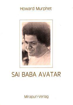 Sai Baba Avatar von Murphet,  Howard
