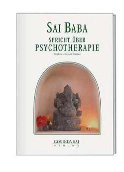 Sai Baba spricht über Psychotherapie von Stepski-Doliwa,  Stephan von