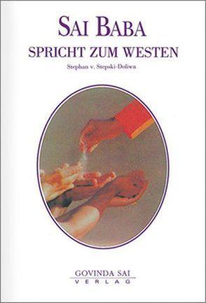 Sai Baba spricht zum Westen von Stepski-Doliwa,  Stephan von