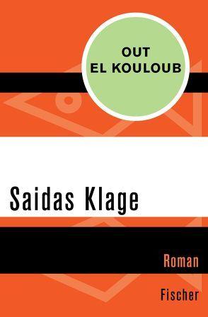 Saidas Klage von Büchel,  Anne, Kouloub,  Out el