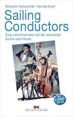Sailing Conductors von Koch,  Hannes, Schaschek,  Benjamin