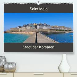 Saint Malo – Stadt der Korsaren (Premium, hochwertiger DIN A2 Wandkalender 2020, Kunstdruck in Hochglanz) von LianeM
