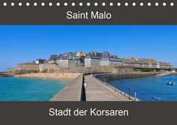 Saint Malo – Stadt der Korsaren (Tischkalender 2020 DIN A5 quer) von LianeM