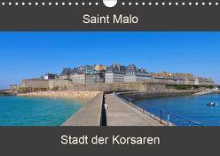 Saint Malo – Stadt der Korsaren (Wandkalender 2019 DIN A4 quer) von LianeM