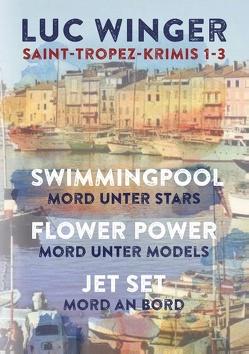 Saint-Tropez Krimis 1-3 von Winger,  Luc