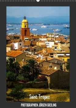 Saint Tropez (Wandkalender 2019 DIN A2 hoch) von Greiling,  Jürgen