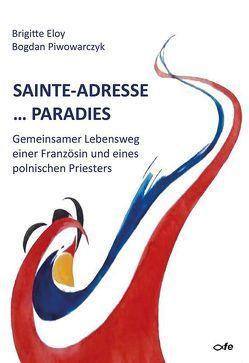 Sainte-Adresse … Paradies von Eloy,  Brigitte, Piwowarczyk,  Bogdan