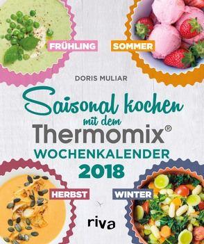 Saisonal kochen mit dem Thermomix® von Muliar,  Doris