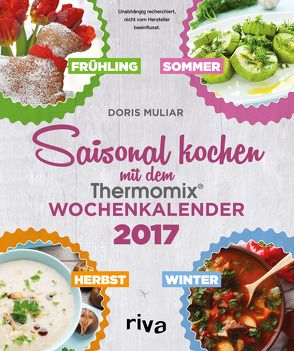saisonal kochen mit dem thermomix von muliar doris wochenkalender 20. Black Bedroom Furniture Sets. Home Design Ideas