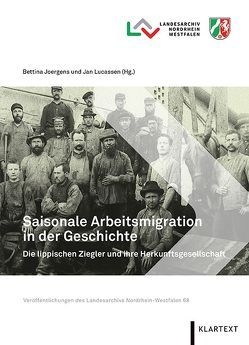 Saisonale Arbeitsmigration in der Geschichte von Joergens,  Bettina, Lucassen,  Jan