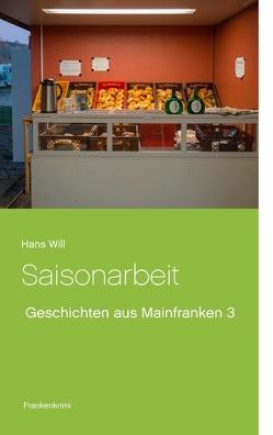 Saisonarbeit von Will,  Hans