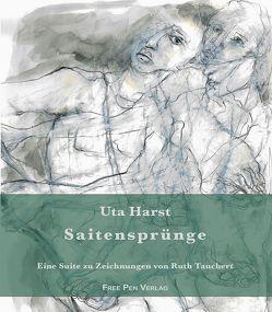 Saitensprünge von Harst,  Uta, Schubert,  Jutta, Tauchert,  Ruth