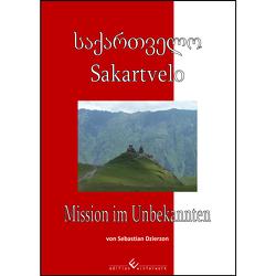 Sakartvelo – Mission im Unbekannten von Dzierzon,  Sebastian