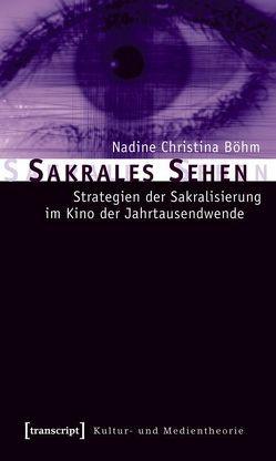 Sakrales Sehen von Böhm,  Nadine Christina