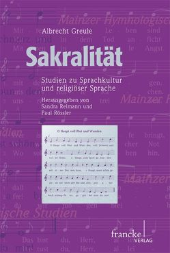 Sakralität von Greule,  Albrecht, Reimann,  Sandra, Roessler,  Paul