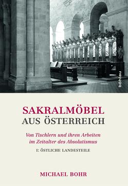 Sakralmöbel aus Österreich von Bohr,  Michael