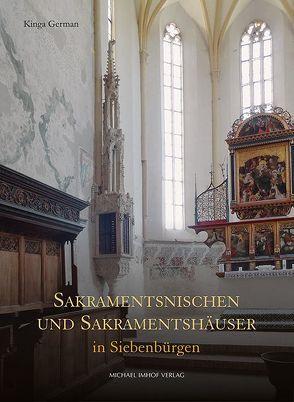 Sakramentsnischen und Sakramentshäuser in Siebenbürgen von German,  Kinga