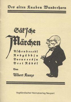 Säksche Märchen von Kunze,  Albert