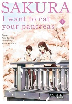 Sakura – I want to eat your pancreas 1 von Sumino,  Yoru