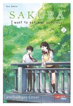 Sakura – I want to eat your pancreas 2 von Sumino,  Yoru