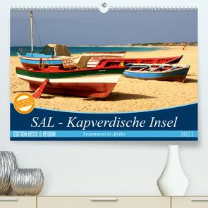 SAL – Kapverdische Insel (Premium, hochwertiger DIN A2 Wandkalender 2021, Kunstdruck in Hochglanz) von Thiele,  Karsten