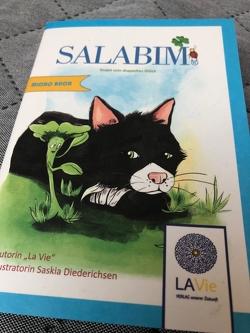 Salabim von Bobik,  Nadja, Diederichsen,  Saskia, Exner,  Julia, La Vie*,  Autorin