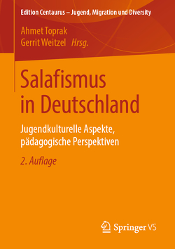 Salafismus in Deutschland von Toprak,  Ahmet, Weitzel,  Gerrit