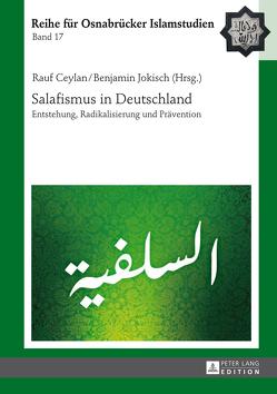 Salafismus in Deutschland von Ceylan,  Rauf, Jokisch,  Benjamin