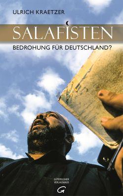 Salafisten von Kraetzer,  Ulrich