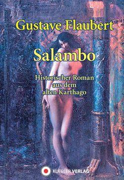 Salambo von Flaubert,  Gustave, Schurig,  Arthur, Vonderheidt,  Maximilian