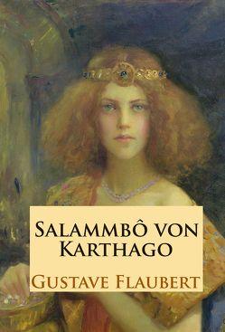 Salammbô von Flaubert,  Gustave