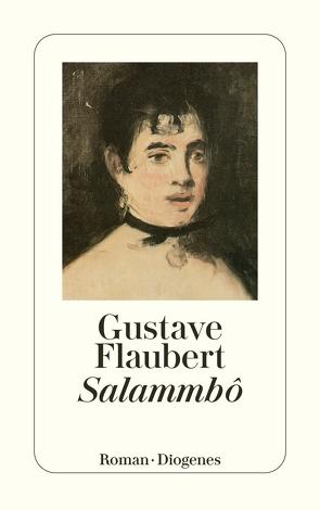 Salammbô von Flaubert,  Gustave, Oppeln-Bronikowski,  Friedrich von