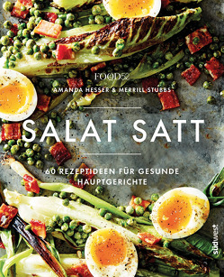 Salat satt von Food52 Inc., Hesser,  Amanda, Stubbs,  Merrill, trans texas publishing services GmbH