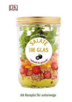 Salate im Glas – schnell & gesund von Baxter,  Anna Helm