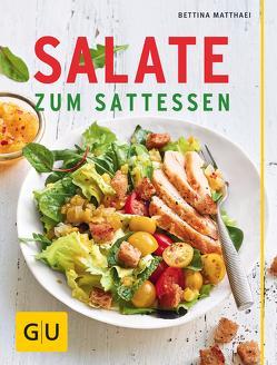 Salate zum Sattessen von Matthaei,  Bettina