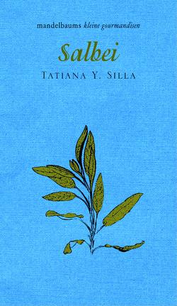 Salbei von Silla,  Tatiana Y.