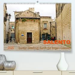 SALENTO bunter Streifzug durch die engen Gassen (Premium, hochwertiger DIN A2 Wandkalender 2020, Kunstdruck in Hochglanz) von Schneider,  Rosina