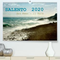 SALENTO das Meer – il Mare (Premium, hochwertiger DIN A2 Wandkalender 2020, Kunstdruck in Hochglanz) von Schneider,  Rosina