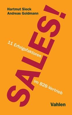Sales! von Goldmann,  Andreas, Sieck,  Hartmut