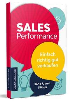 Sales Performance von Köhler,  Hans-Uwe L.