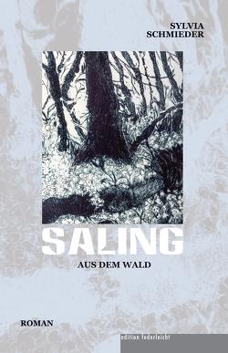 Saling aus dem Wald von Schmieder,  Sylvia