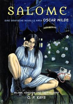 Salome von Kaye,  O. P., Wilde,  Oscar