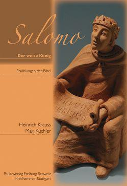 Salomo – der weise König von Krauss,  Heinrich, Kuechler,  Max