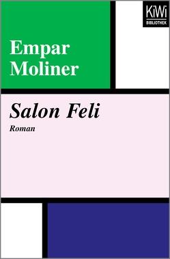 Salon Feli von Moliner,  Empar, Moser,  Theres