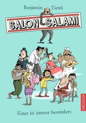 Salon Salami. Einer ist immer besonders. von Jung,  Barbara, Tienti,  Benjamin
