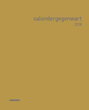 salondergegenwart 2018 von Holle,  Christian